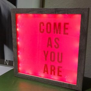 Honorable Citizens Wall Art - Come As You Are Hot Pink Neon Sign Lightbox